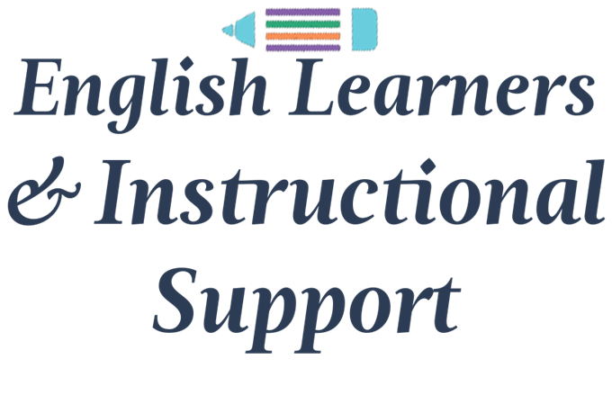 English Learners and Instructional Support