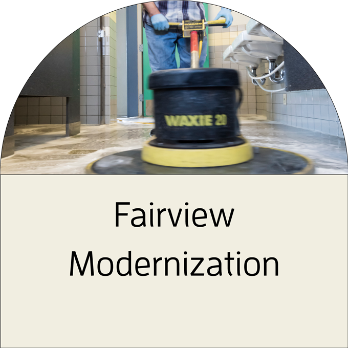 Click to view Fairview Modernization Project Fact Sheet