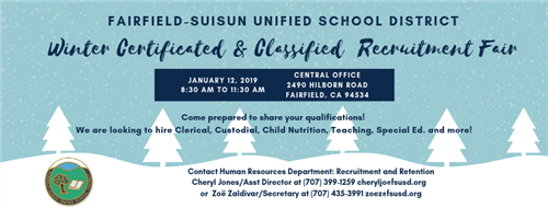 """Join FSUSD at our upcoming Winter Certificated and Classified Recruitment Fair!"""